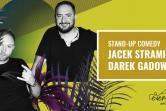 Stand-up: Jacek Stramik i Darek Gadowski - Łowicz