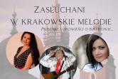 Zasłuchani w krakowskie melodie - Kraków