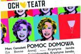 Pomoc Domowa - Och Teatr - Poznań