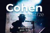 Cohen w teatrze - Kraków