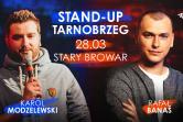 STAND-UP: Karol Modzelewski & Rafał Banaś - Tarnobrzeg