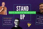 Stand-up: Tomek Machnicki, Łukasz Wolski, Krzysztof Kasparek - Kraków