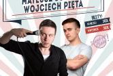 Stand-up Cisie prezentuje: Mateusz Socha i Wojciech Pięta
