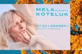 Mela Koteluk - Gdańsk