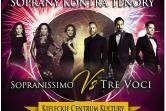 Soprany kontra tenory - SOPRANISSIMO vs TRE VOCI - Kielce