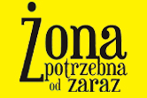 Żona potrzebna od zaraz - Łódź