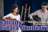 Ballady Bułata Okudżawy - Lublin