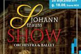 Wielka Gala Johann Strauss Show - Kraków