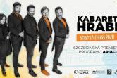 Kabaret Hrabi - Szczecin