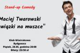 Stand-up: Maciej Twarowski - Bydgoszcz