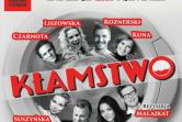 """Spektakl """"Kłamstwo"""" w reżyserii Wojciecha Malajkata"""