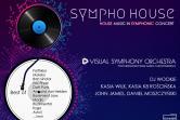 Sympho House - House Music in Symphonic Concert - Gdańsk