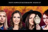 Stand-up - Testy nowych materiałów - Gdańsk