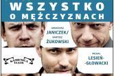 Wszystko o mężczyznach - Teatr Kamienica - Kielce