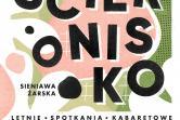 Ściernisko - Letnie Spotkania Kabaretowe - Sieniawa Żarska