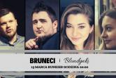 Bruneci i Blondynki - Gdańsk