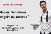Stand-up: Maciej Twarowski - Łódź
