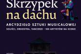 Skrzypek na dachu - Gorzów Wielkopolski
