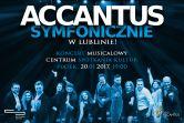 Accantus Symfonicznie - Lublin