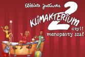 Klimakterium 2 - Łódź
