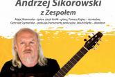 Jubileusz 70- lecia. Andrzej Sikorowski z Zespołem.
