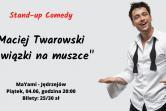 Stand-up: Maciej Twarowski - Jędrzejów