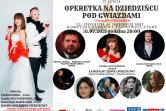 Operetka na Dziedzińcu pod Gwiazdami - Tarnowskie Góry