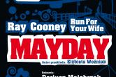 Mayday. Run For Your Wife - Gdynia