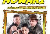 Kabaret Nowaki - Gdańsk