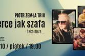 Piotr Zemła Trio - Gdańsk