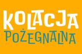 Kolacja pożegnalna - Bydgoszcz