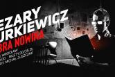 """Cezary Jurkiewicz """"Dobra Nowina"""" + Michał Juszczak"""