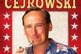 Wojciech Cejrowski Stand-up comedy - Warszawa