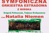 Symfoniczna Orkiestra Estradowa z Mińska i Natalia Niemen - Toruń