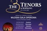 The 3 Tenors & Soprano - Włoska Gala Operowa - Kraków