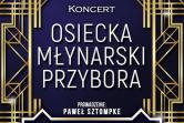 Koncert - Osiecka, Młynarski, Przybora - Bydgoszcz