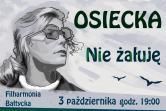 Projekt Osiecka - Nie żałuję - Gdańsk