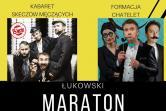 I Łukowski Maraton Kabaretowy - Łuków