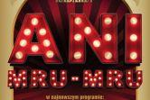 Kabaret Ani Mru-Mru - Łódź