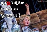 Kto się boi Virginii Woolf - Łódź