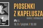 Agnieszka Babicz – Piosenki z kapelusza - Gdańsk