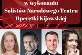 Koncert Noworoczny w wykonaniu Solistów Narodowego Teatru Operetki Kijowskiej
