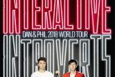 Dan and Phil World Tour 2018:  The Interactive Introverts - Warszawa