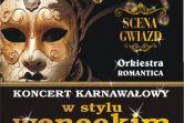Koncert karnawałowy w stylu weneckim - Scena Gwiazd