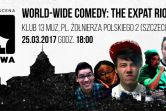 World-Wide Comedy: The Expat Riot- Stand-Up po angielsku w 13 Muzach