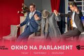 Okno na parlament - Teatr Plejada - Tychy