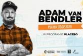 Stand-up Adam Van Bendler Program