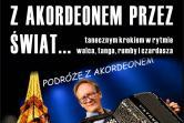 Marcin Snokowski - Z akordeonem przez świat - Łódź