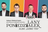 Kabaret Młodych Panów - Lubliniec