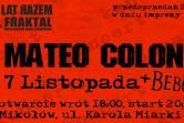 Mateo Colon + Bebok - Mikołów